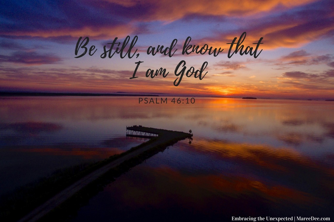 """Be still and know...."" Year after year God had put this verse on my heart. Surely he had new plans or was there more to being still I needed to learn?"